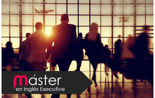 Master en Inglés Profesional Executive