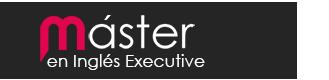 Máster en Inglés Profesional Executive