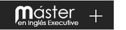 Ver más detalles del Máster en Inglés Profesional Executive